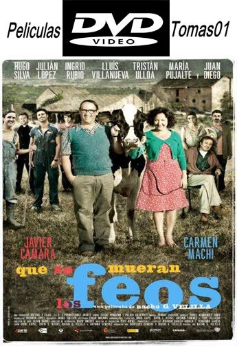 Que se Mueran los Feos (2010) DVDRip