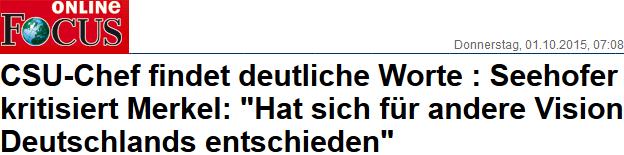 Seehofer kritisiert Merkel: Hat sich für andere Vision Deutschlands entschieden