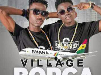 [Music]: 2Paddys – Village Borga [Prod By Ofasco Ne Beatz]