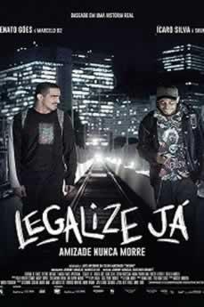 Capa Legalize Já: Amizade Nunca Morre Dublado 2017 Torrent