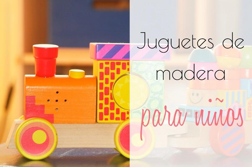 Juguetes y juegos de madera para niños y niñas
