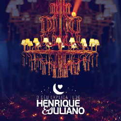 CD Henrique e Juliano - O Céu Explica Tudo (Ao Vivo) Torrent download
