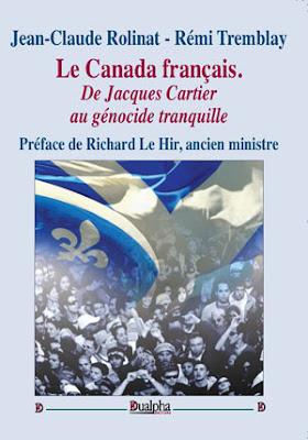 Le Canada français, de Jacques Cartier au génocide tranquille