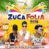 Zuca Folia acontece neste domingo dia 10 com Salve Jorge,  Tia Chika e Fabricity