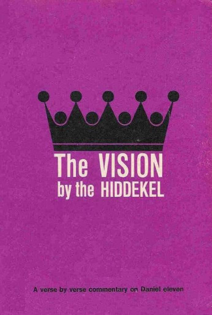 """TIEMPOS DE ANGUSTIA: """"The Vision by the Hiddekel"""", Robert"""