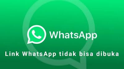 Link yang di Kirim ke WhatsApp tidak bisa dibuka, ini Penyebabnya.