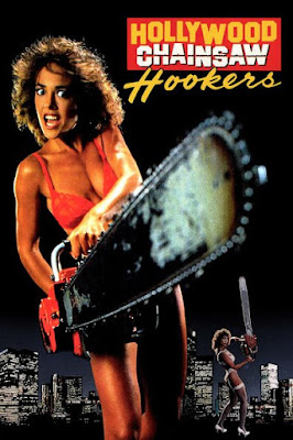 Hollywood Chainsaw Hookers (1988) BluRay 720p HD Watch Online, Download Full Movie For Free