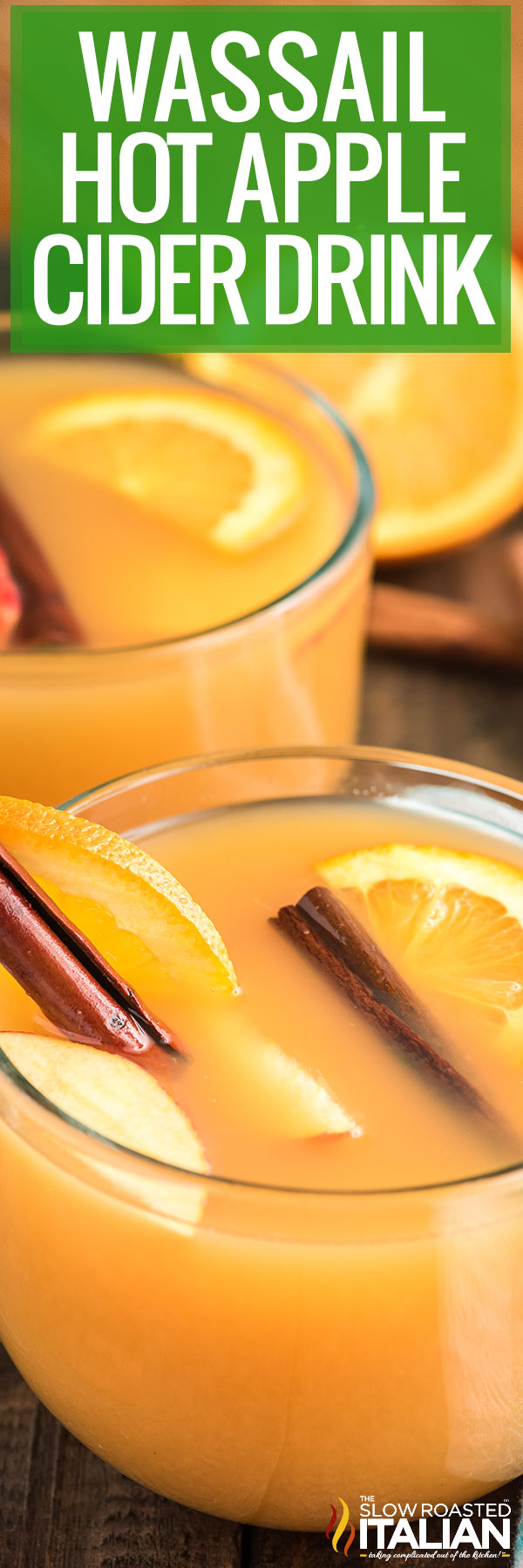 Title text (pictured in clear mugs): Wassail Hot Apple Cider Drink