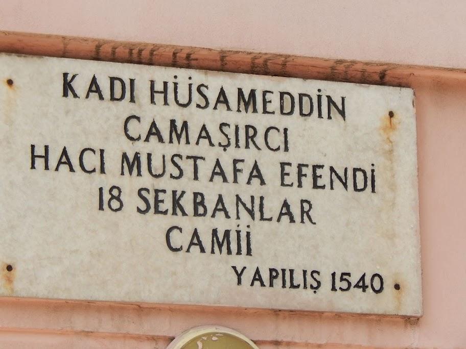 Kadı Hüsameddin Çamaşırcı Hacı Mustafa Efendi 18 Sekbanlar Camii.
