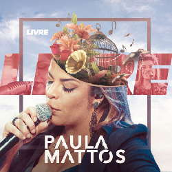 CD EP Paula Mattos - Livre (2019) Torrent download
