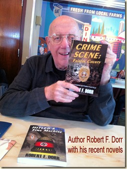 Robert F. Dorr with CRIME SCENE & HTM