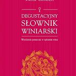 """Wiktor Zastróżny """"Degustacyjny słownik winiarski"""", Festus Sopockie Towarzystwo Winiarskie, Sopot 2013.jpg"""