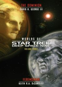 Worlds of Deep Space Nine 3 By Keith R. A. DeCandido
