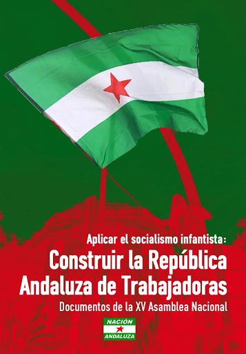 """Libro """"Aplicar el socialismo infantista: construir la República Andaluza de Trabajadoras"""""""
