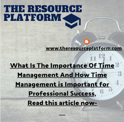 What Is The Importance Of Time Management -TRP
