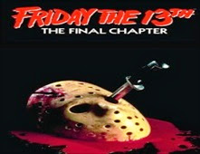 فيلم Friday the 13th: The Final Chapter