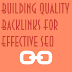 Building Quality Backlinks List For Effective SEO