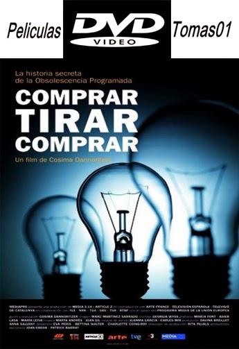 Comprar, Tirar, Comprar (2010) DVDRip