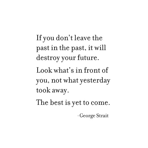 leave the past -- george strait