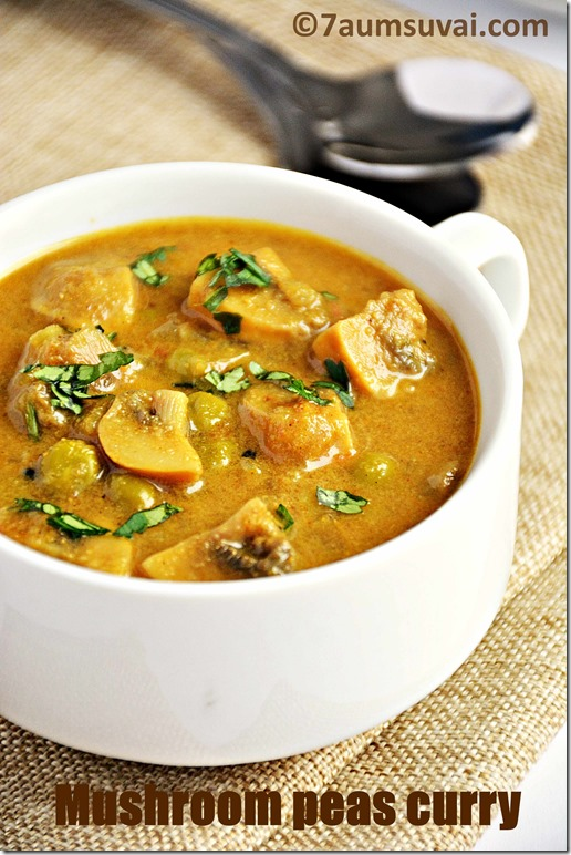 Mushroom peas curry / Mushroom korma