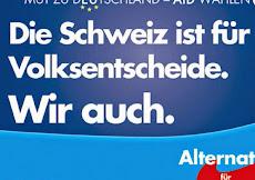 Wahlplakat der AfD (Ausschnitt): »Die Schweiz ist für Volksentscheide. Wir auch.«.