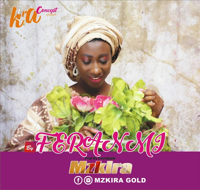 MzKira Gold — Feranmi
