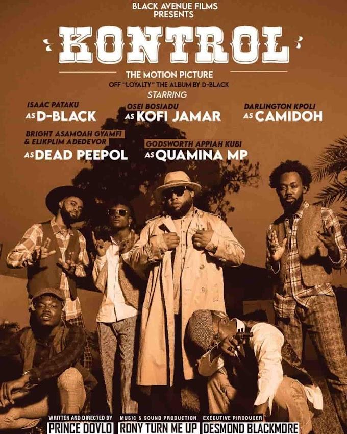 D Black — Kontrol ft Quamina MP, Kofi Jamar & Camidoh