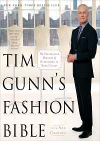 Tim Gunn's Fashion Bible By Tim Gunn