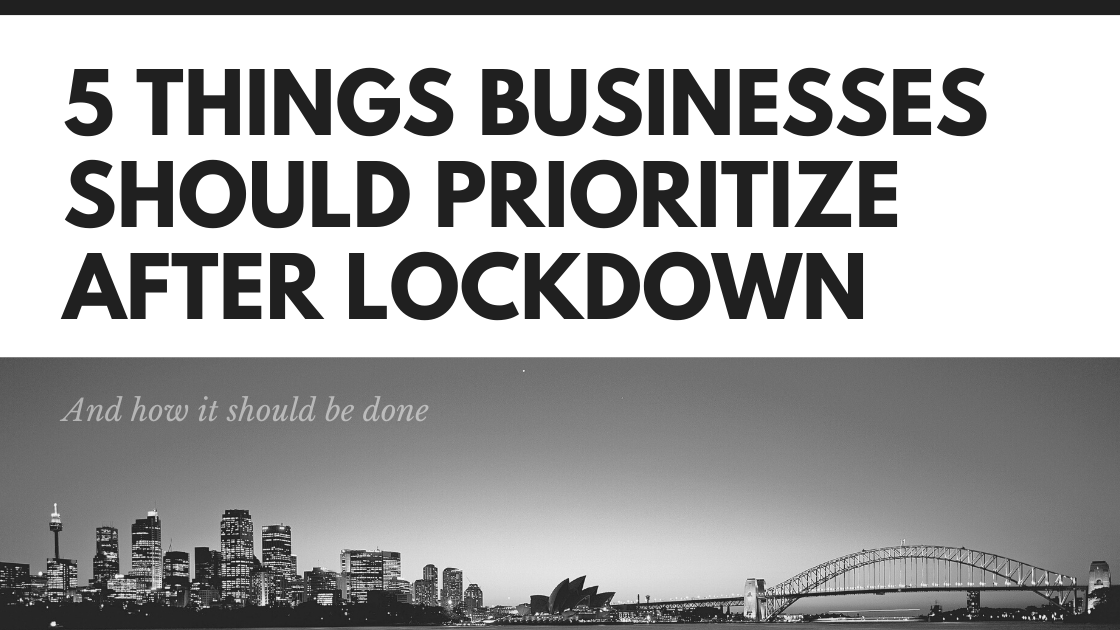 5 Business Priorities After Lockdown