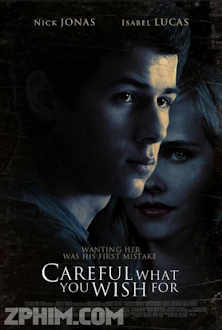 Ham Muốn Nguy Hiểm - Careful What You Wish For (2015) Poster