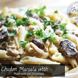 Chicken Marsala with Mushrooms and Gorgonzola.