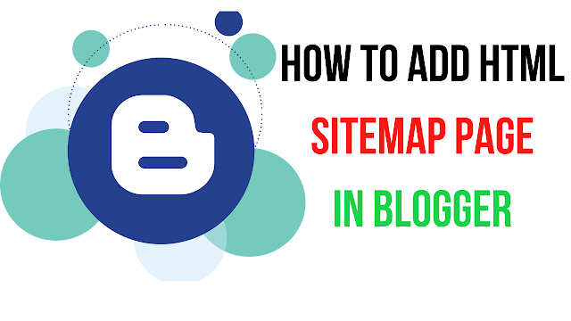 How to Add HTML Sitemap Page in Blogger in 2021