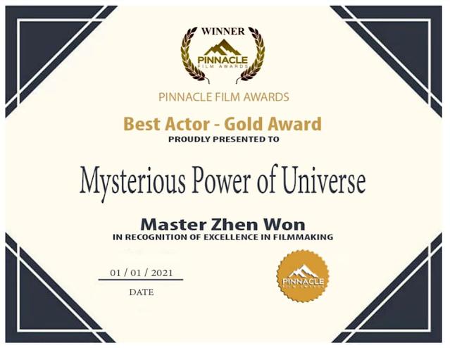 IMDB互聯網電影資料庫認可之國際影展  獲獎  最佳男演員: 金獎~萬真師父(神秘的宇宙能量)