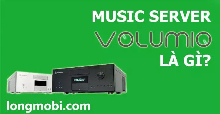 music server volumio la gi?