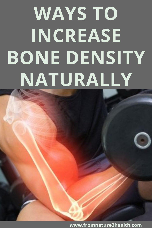 Ways To Increase Bone Density Naturally