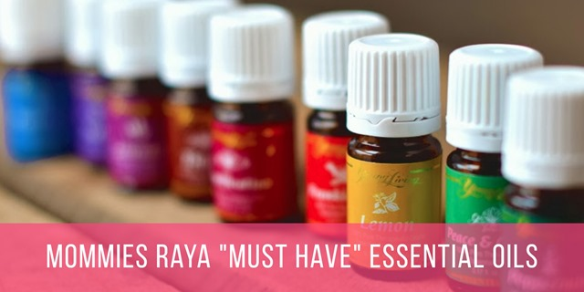 MOMMIES RAYA MUST HAVE ESSENTIAL OILS