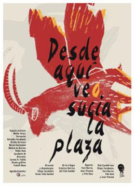 'Desde aquí veo sucia la plaza' en el Teatro del Barrio
