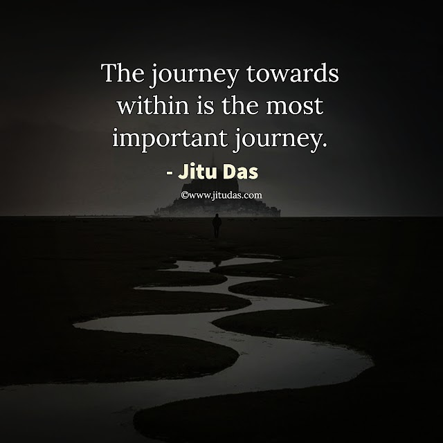 The journey towards within quotes by Jitu Das quotes 2018