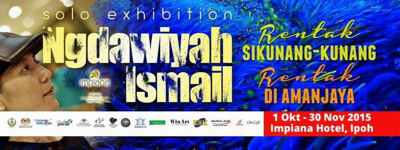 Ngdawiyah Ismail Solo Exhibition in Ipoh