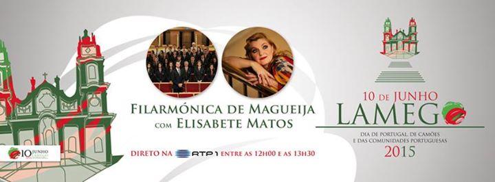Filarmónica de Magueija com a Soprano Elisabete Matos - 10 de Junho - RTP1