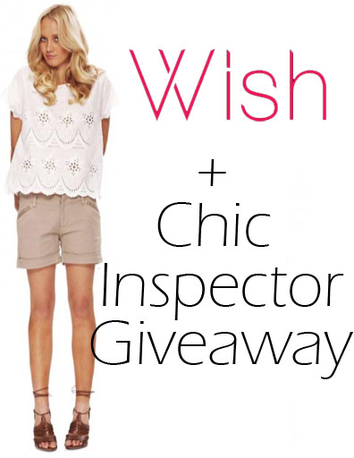 WISH + Chic Inspector Giveaway