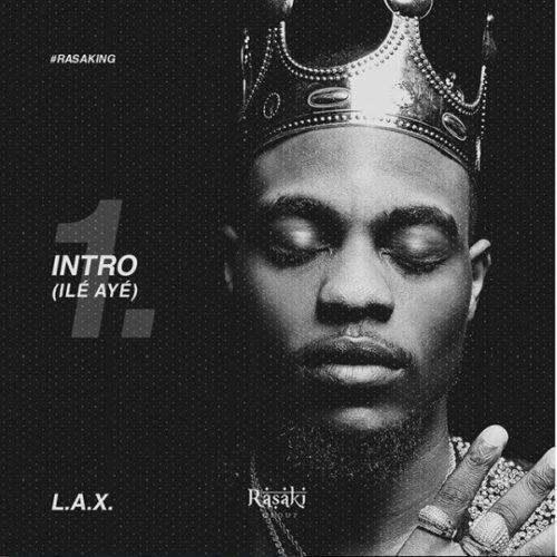 [Music]  L.A.X – Ile Aye | @izzlax