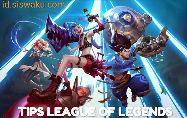 Tips league of legends