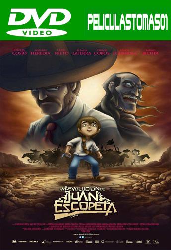 La revolución de Juan Escopeta (2011) DVDRip