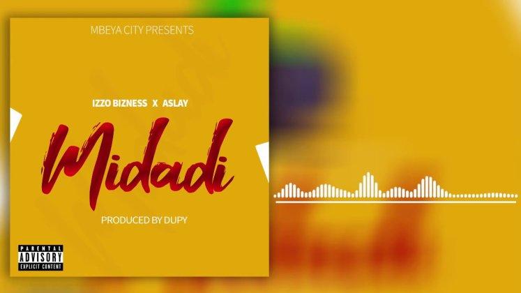 Izzo Bizness ft Aslay – Midadi