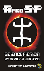 AfroSF: Science Fiction by African Writers Ed. Ivor W. Hartmann