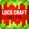 Loco Craft: Crafting and Survival 2019 APK