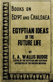 Cover of EA Wallis Budge's Book Egyptian Ideas Of The Future Life