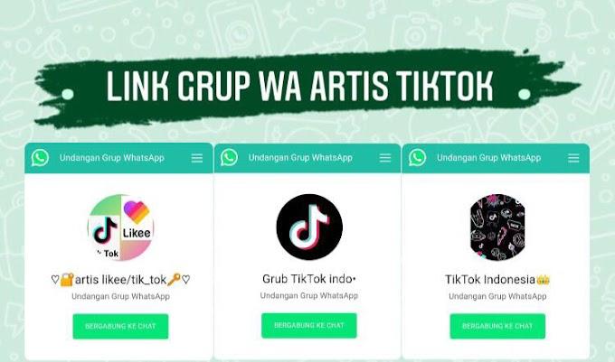100+ Link Grup Whatsapp Artis Tik tok & Tiktokers Indonesia 2021