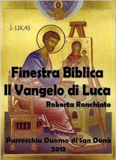 Finestra biblica: Il Vangelo di Luca